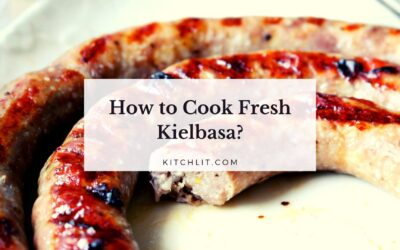 How to Cook Fresh Kielbasa (Guide)