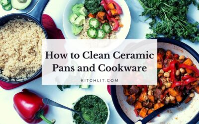How to Clean Ceramic Pans and Cookware