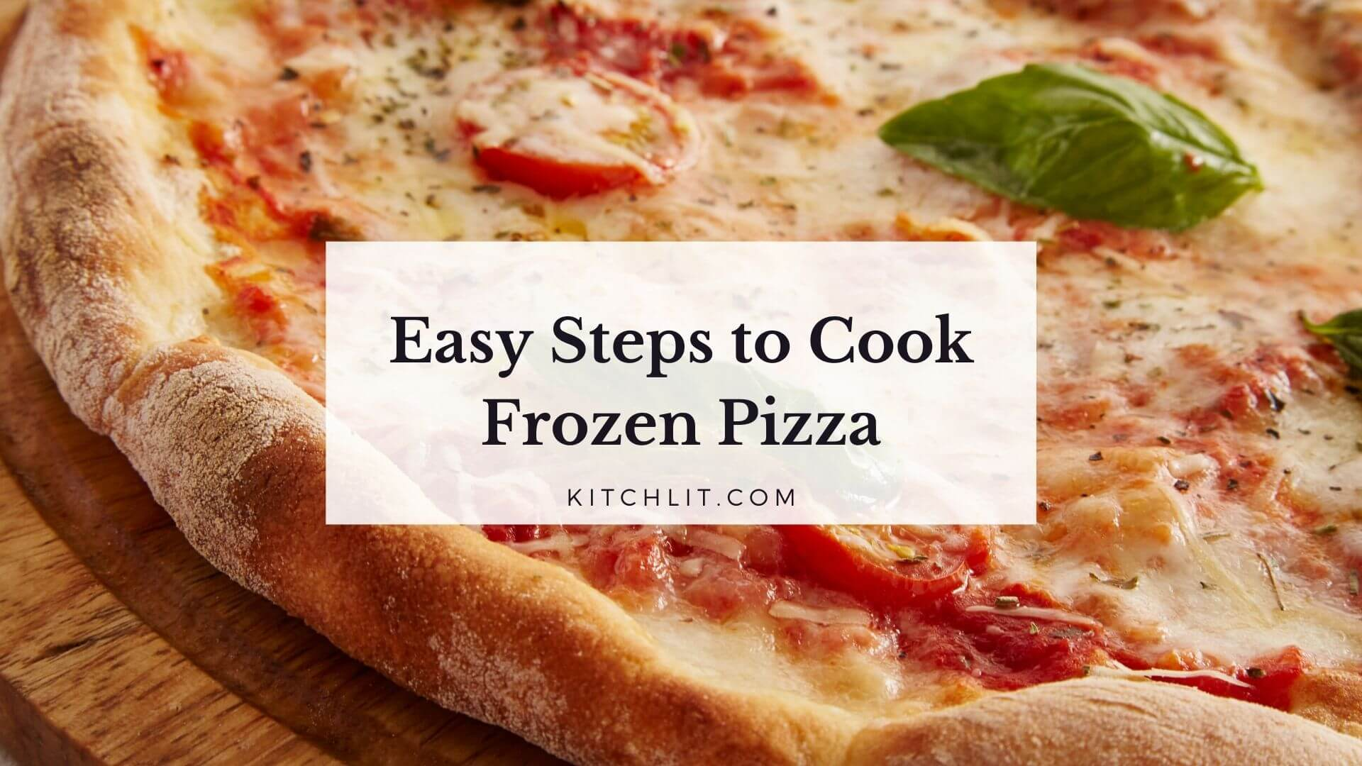 easy steps how to cook frozen pizza